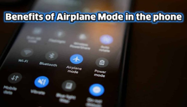 8 interesting uses of Airplane Mode get acquainted with us
