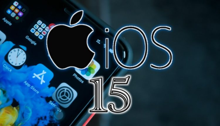 iOS 15: What to expect, what features and devices it supports?